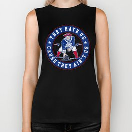they hate us cause they ain't us Biker Tank