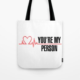 """Grey's Anatomy - """"You're My Person"""" Tote Bag"""