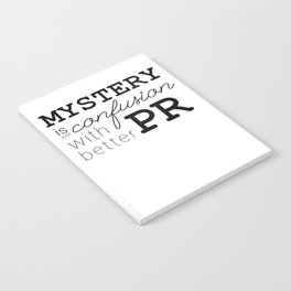 Mystery is just confusion with better PR Notebook