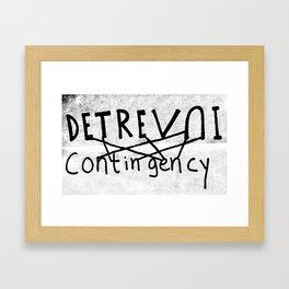 DETREVNI Contingency Framed Art Print