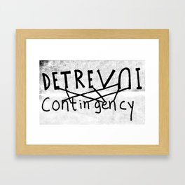 DETREVNI Contingency Framed Art Print