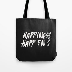 HAPPINESS HAPPENS Tote Bag