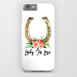 Lucky In Love iPhone Case