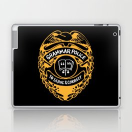 Grammar Police To Serve And Correct Laptop & iPad Skin