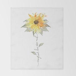 You are my sunshine sunflower Throw Blanket