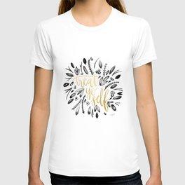 Treat Yo Self Gold T-shirt