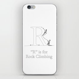 """""""R"""" is for Rock Climbing iPhone Skin"""