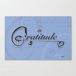 In Gratitude, Serenity by Kathy Morton Stanion Canvas Print