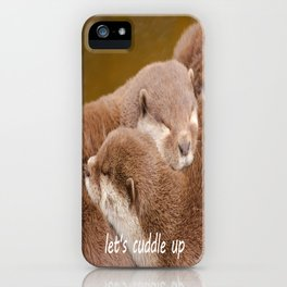 Let's Cuddle Up iPhone Case