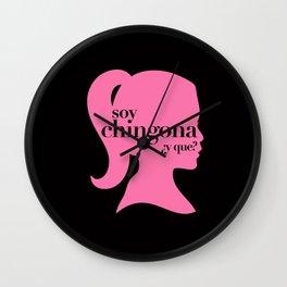 SOY CHINGONA ¿Y QUE? Wall Clock