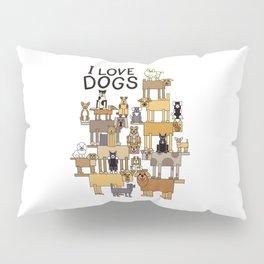 I Love Dogs Pillow Sham