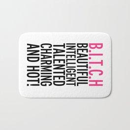 B.I.T.C.H (Bitch) Funny Offensive Saying Bath Mat