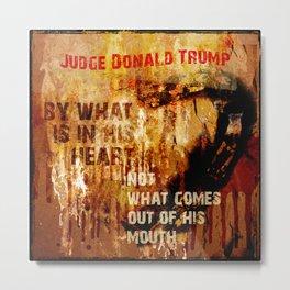 Judge Donald Trump .2 Metal Print
