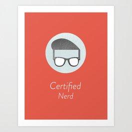 Certified Nerd Art Print