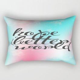 Hope for a Better World Rectangular Pillow