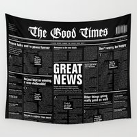 newspaper Wall Tapestries featuring The Good Times Vol. 1, No. 1 REVERSED / Newspaper with only good news by GrandeDuc