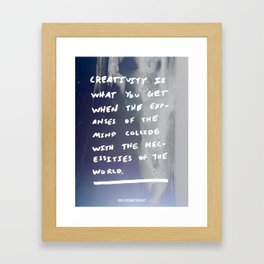 Creativity is... Framed Art Print