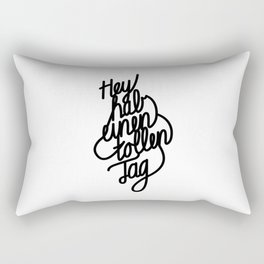 Have a great day   [black, german language] Rectangular Pillow