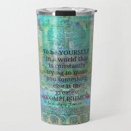 Ralph Waldo Emerson motivational quote Travel Mug