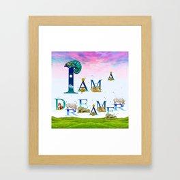 I Am A Dreamer  Framed Art Print