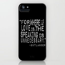 Outlander Quote iPhone Case