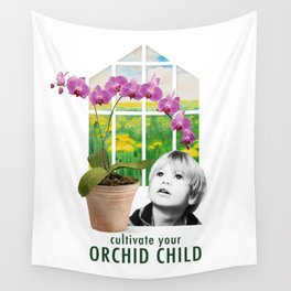 Cultivate Your Orchid Child Wall Tapestry
