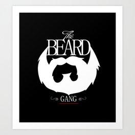 xX   BEARD GANG   Xx Art Print