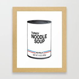 17 Turkey Noodle Framed Art Print