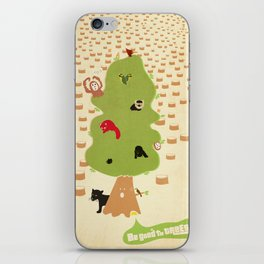 Be Good to Trees iPhone Skin