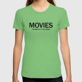 Movies. (Thumbs up if you agree) in black. T-shirt