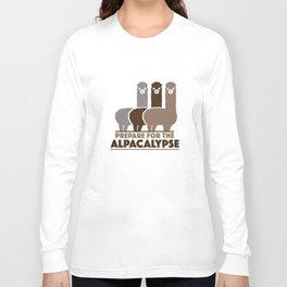 Prepare For The Alpacalypse Long Sleeve T-shirt