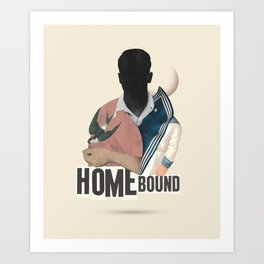 HOMEBOUND Art Print