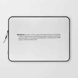 the verb is to macgyver Laptop Sleeve