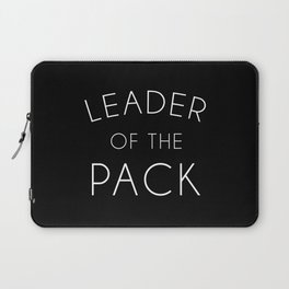 Leader Of The Pack Gym Quote Laptop Sleeve