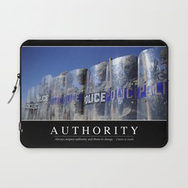Authority: Inspirational Quote and Motivational Poster Laptop Sleeve