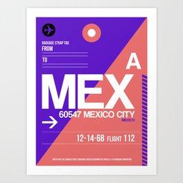 MEX Mexico City Luggage Tag 1 Art Print