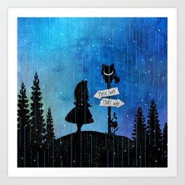 Any Road Will Get You There - Alice In Wonderland Art Print