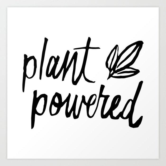 Plant Powered Art Print