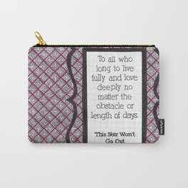 This Star Won't Go Out Carry-All Pouch