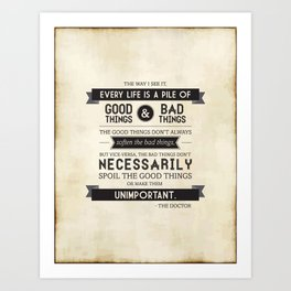 Good Things & Bad Things Art Print
