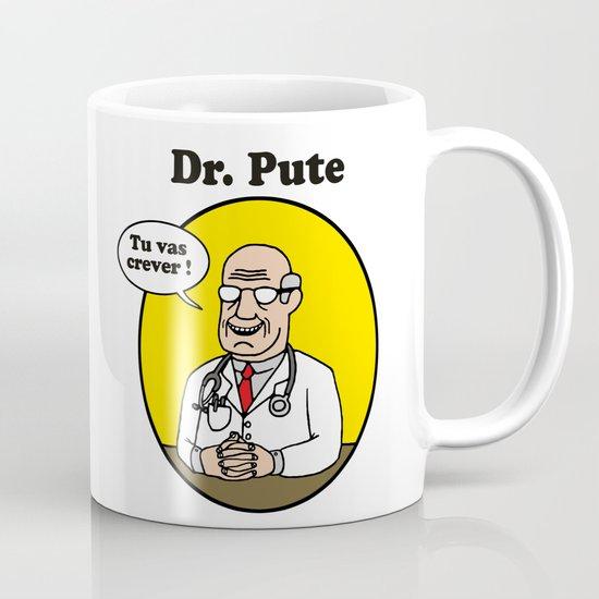 Dr Pute Mug By Gloryowl Society6