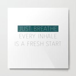 Just Breathe - Teal Typography Metal Print