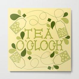 Tea O'Clock- Green Tea Metal Print
