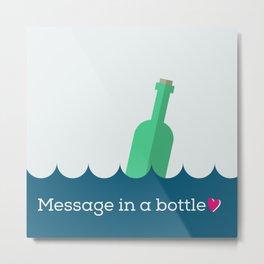 Message in a bottle Metal Print