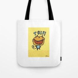 TGIF! Tote Bag