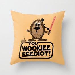 You Wookieeeeediot! Throw Pillow