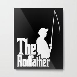 The Rodfather (White) Metal Print