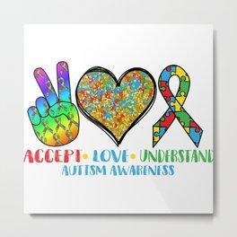 Accept Love Understand Cool T Shirt Metal Print