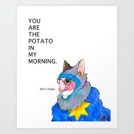 Morning Potato Art Print