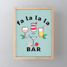 Fa La La La BAR Holiday Cocktails Framed Mini Art Print